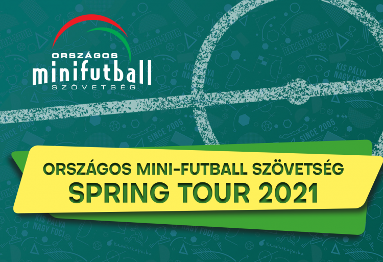 Országos Mini-Futball Bajnokság Spring Tour